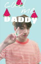 call me daddy ✉ || vkook by felsae