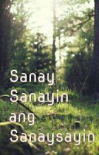 Sanay Sanayin ang Sanaysayin ni AnakDalita by AnakDalita