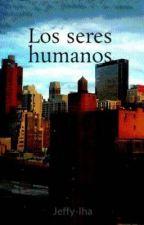 Los seres humanos © by jesmujer