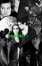 TROUBLE ! by Valentina B. by xIrina69
