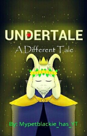 A Different Tale by Mypetblackie_has_YT