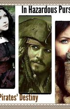 Pirates' Destiny: In Hazardous Pursuit by LoganWilliams152