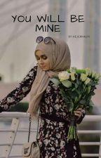 You Will Be Mine [H.S] (مكتملة) ✨ by HejerKhlifi