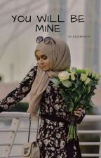 You Will Be Mine [H.S] (مكتملة) 🌷 by HejerKhlifi