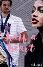 Half A Heart ♡ A Marcus Bontempelli Fanfic by lil-cara