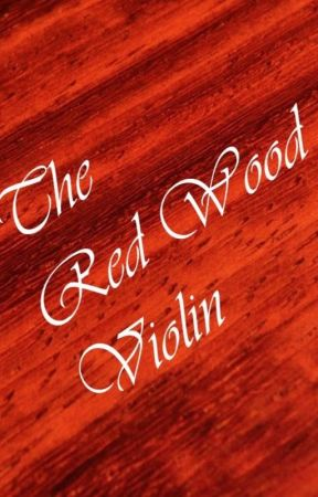 The Red Wood Violin by Butterfingers25