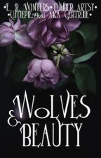 Wolves & Beauty {A Selection Rp} (Thorns & Roses 2nd Gen) STAFF ROLES OPEN by Writer_4ever