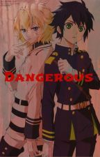 Dangerous | MikaYuu [DISCONTINUED} by bigheck
