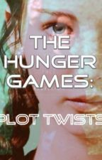 The Hunger Games: Plot Twists by fireandroses