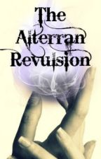 The Alterran Revulsion: Book 1 by LucyLaa