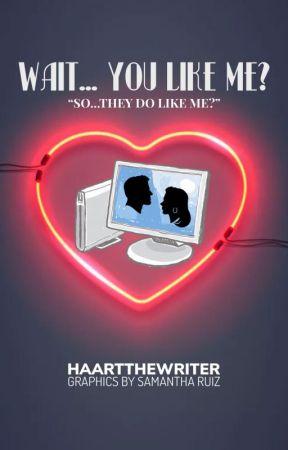 Wait...You Like Me? by HaartTheWriter
