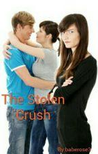 The Stolen Crush  by Amanda_Panda_Queen