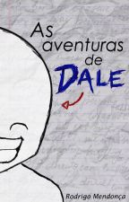 As aventuras de Dale by RodrigoNBM