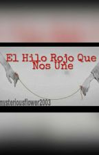 El Hilo Rojo Que Nos Une(Golddy)(Gold x Fred) by mysteriousflower2003