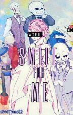"""""""Smile For Me"""" [Fontcest OneShot] by MrsBadTimes12"""
