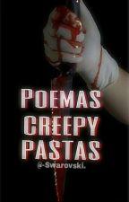 Poemas Creepypastas.© by -Swarovski