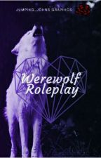 Werewolf Roleplay by Hypnagogic_Dreams