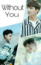 Without You by MingyuShua