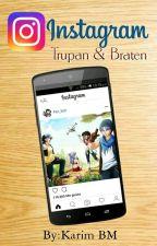 Instagram (Trupan & Braten)  by KarNoir