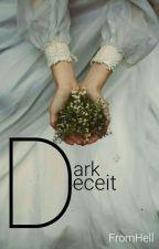 Dark Deceit by FromHell