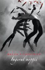 Ingerul Noptii  de Becca Fitzpatrick ~ recenzie by 0plus_DonatingFeels