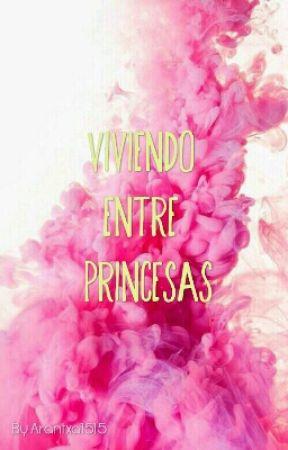 Aprendiendo a ser una princesa by Arantxa1515