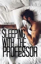 Sleeping With the Professor by tooturnttara_