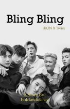 BLING BLING - iKON x Twice by alicexnay