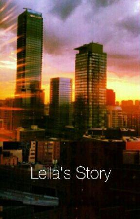 Leila's Story by MrsJMalik