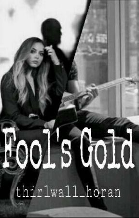Fool's Gold by thirlwall_horan