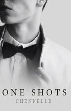 One Shots by Chennelle
