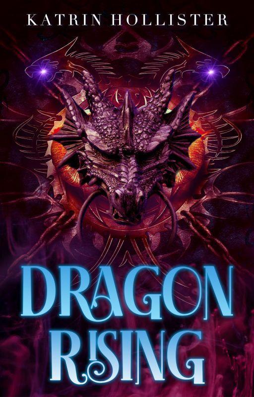 Rise of the Vengeful Dragon [Featured | Fantasy/Adventure | Wattys2014 WINNER] by KatrinHollister