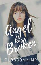 Angel Has Broken by blossomkimp