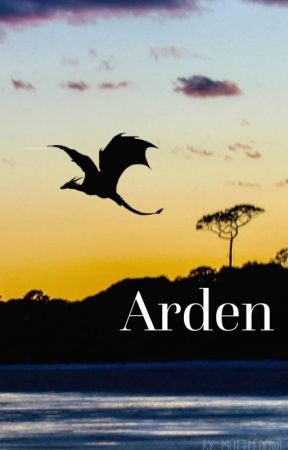 Arden -- Fantasy story by MottledOwl