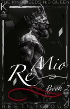 Mio Re (The Mafia Love Trilogy Book 2) by reetilicious