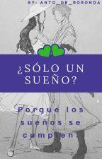 ¿Sólo un sueño?ZoRobin♥ by 10ma_weasley