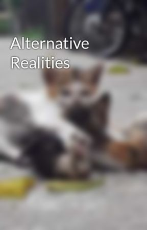 Alternative Realities by ennecyclopedia