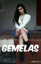 Gemelas (Lauren Jauregui Y Tu) by DinahKing403