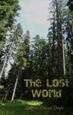 The Lost World (completed) by ZeinaK55