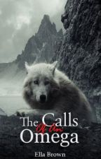 The Calls Of An Omega (On Hold) by Dorean