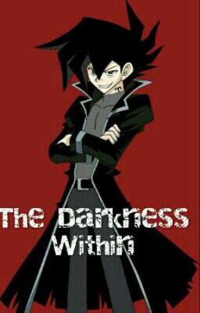 The Darkness Within by Chazzitup15