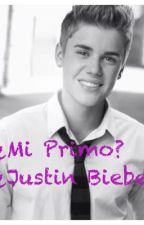 ¿Mi Primo? ¿Justin Bieber? by ReginaSol