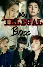 My Illegal Boss by jelzkie_97