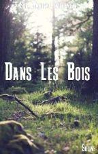 Dans Les Bois by Soline_S