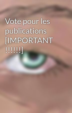 Vote pour les publications [IMPORTANT !!!!!!] by TheInsanityShadow