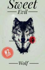Sweet Evil Wolf by Shanikalmw