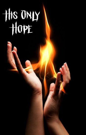 His Only Hope • Book 1 of the Chronicles of Darkness•