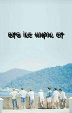 BTS İLE HAYAL ET✔️ by yagmurkok33