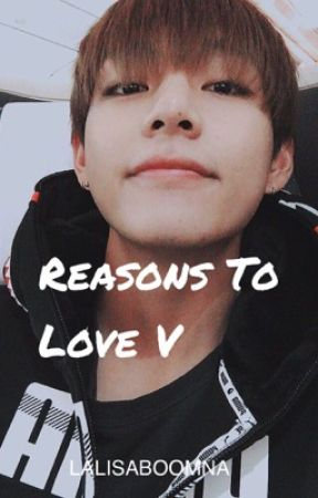 Reasons To Love V/K.th by Lalisaboomna