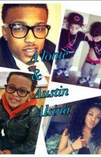 A'lonté & Austin alsina (august alsina story) by PhantomxRiyah